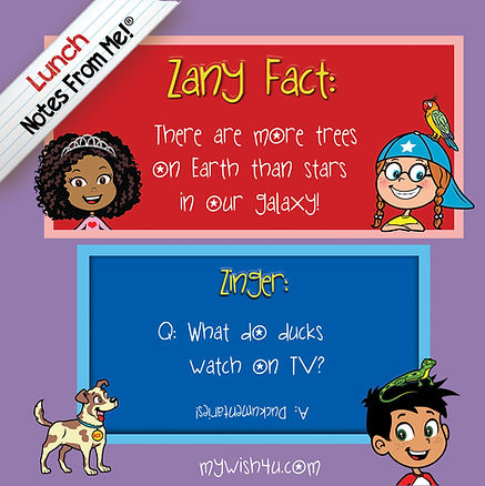 MyWish4U Lunch Notes From Me!® Zany Facts & Zingers