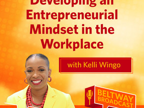 ATD The Beltway Broadcast: Developing an Entrepreneurial Mindset in the Workplace (Podcast)
