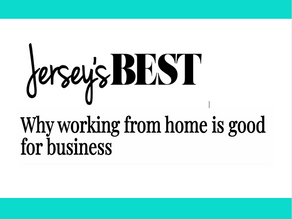 Jersey's BEST: Why Working from Home is Good for Business