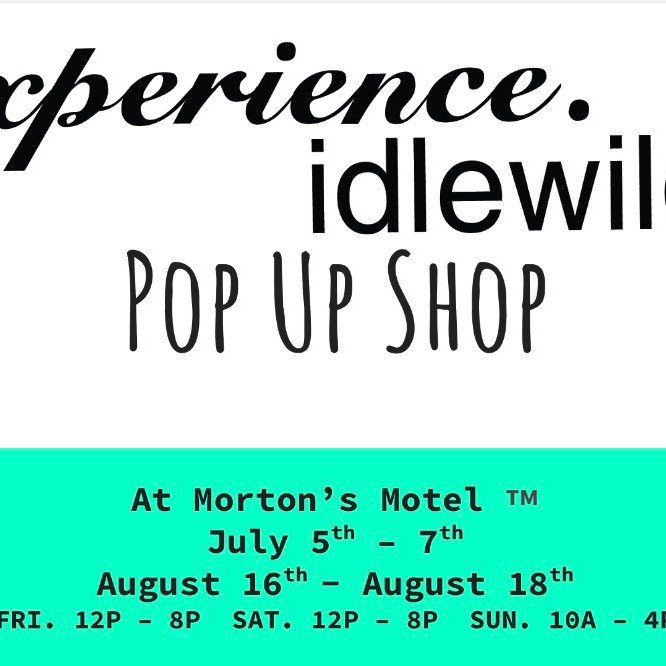experience. idlewild. Pop Up Shop