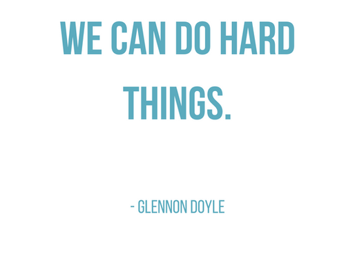 Free Printable: We Can Do Hard Things