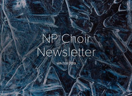 NP Choir Newsletter: Winter 2019