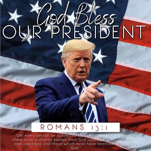 God Bless President