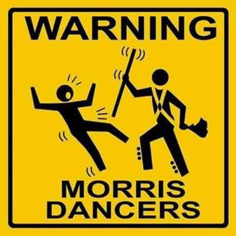 Warning - Morris Dancers