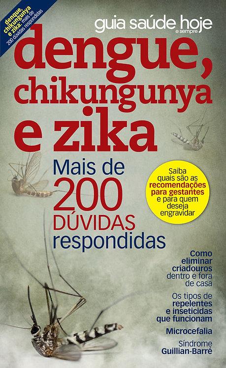 doença, como curar dengue, chikungunya e zika, dicas de saúde