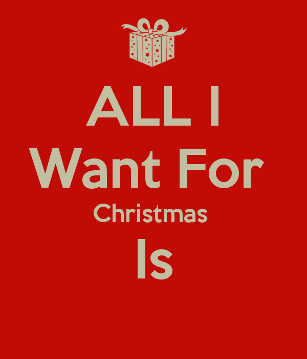 I Dont Want A Lot For Christmas.All I Want For Christmas The Black Wallflower In Wonderland