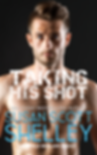 Taking His Shot | Susan Scott Shlley