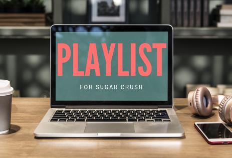 Sugar Crush's Playlist