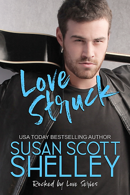 Love Struck | Susan Scott Shelley