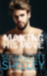 Making His Move | Susan Scott Shelley