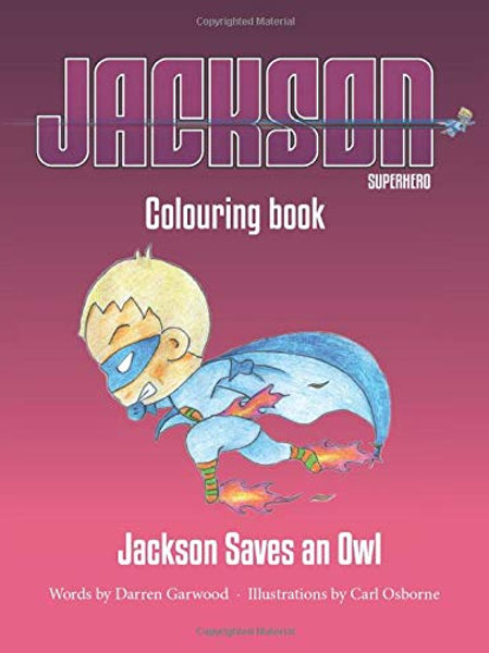 Jackson Saves an Owl - Colouring book