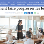 Comment faire progresser les leaders ? - Les Echos Business - Chronique de Paule Boffa-Comby -15/05/