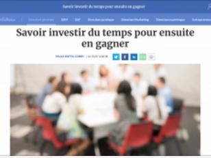 Savoir investir du temps pour ensuite en gagner - Les Echos - Chronique de Paule Boffa-Comby - 15/07