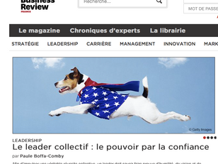 Le leader collectif : Le pouvoir de la Confiance. Harvard Business Review