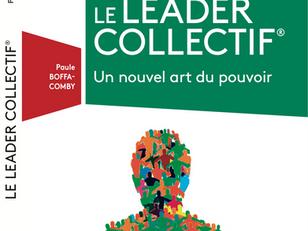 Un Guide pour tous les leaders qui veulent s'appuyer sur l'intelligence collective