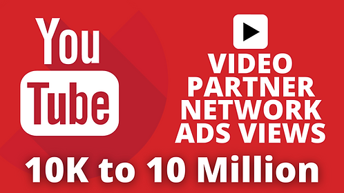 10K to 10 Million YouTube Video Ads Views by Partner Network