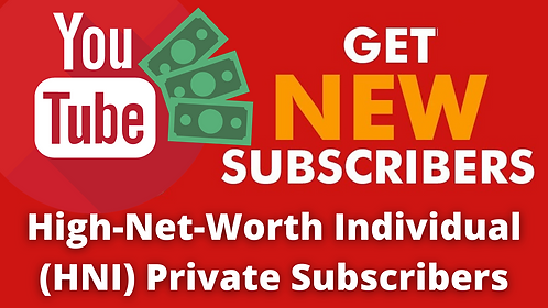 High Net Worth Individual (HNI) 1000 to 50000 Private Subscribers