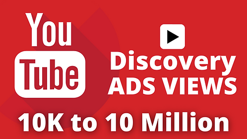 YouTube Video Views By DISCOVERY Ads | 10K to 10 Million