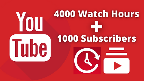 4000 Watch Hours And 1000 Subscribers For Your YouTube Channel Monetization