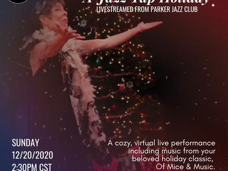 A Jazz Tap Holiday!  - Livestreamed from Parker Jazz Club