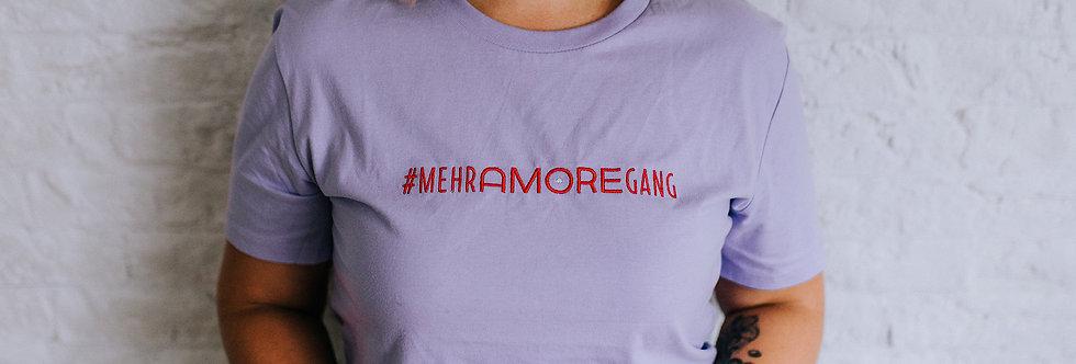 #MEHRAMOREGANG - Unisex T-Shirt
