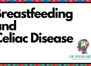 Breastfeeding and Celiac Disease