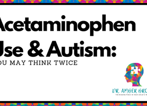 Acetaminophen Use & Autism: You May Think Twice