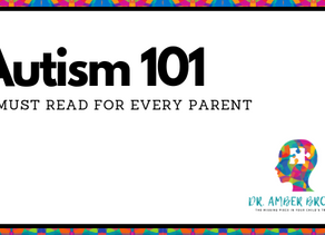 Autism 101: A Must read for EVERY parent