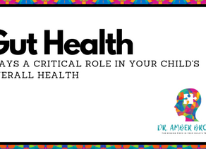 Gut Health Plays a Critical Role in Your Child's Overall Health