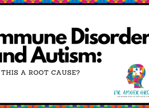 Immune Disorders and Autism: Is this a root cause?
