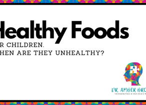 """""""Healthy foods"""" for children: When are they unhealthy?"""