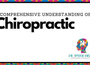 A Comprehensive Understanding of Chiropractic