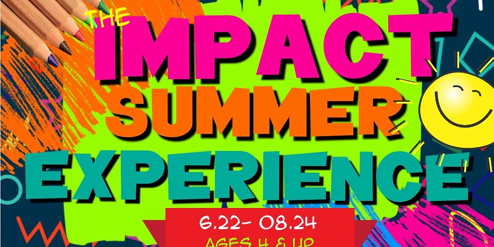 IMPACT SUMMER EXPERIENCE