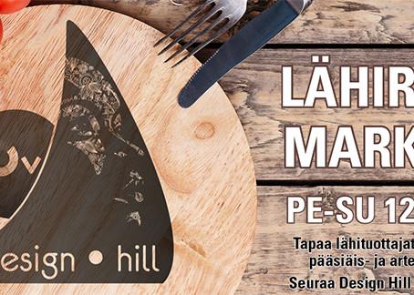 Design Hill Lähiruoka markkinat 12.-14.4.