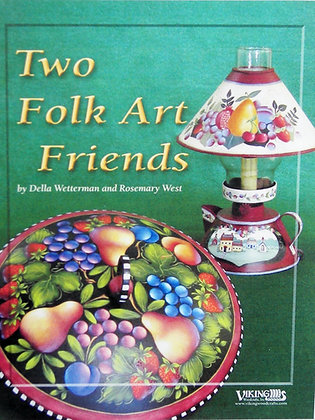 Two Folk Art Friends (New Book)