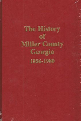 The History of Miller County Georgia Book