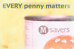 EVERY penny matters