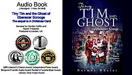 Norman Whaler Tiny Tim and The Ghost of Ebenezer Scrooge: The sequel to A Christmas Carol (Audi Book)
