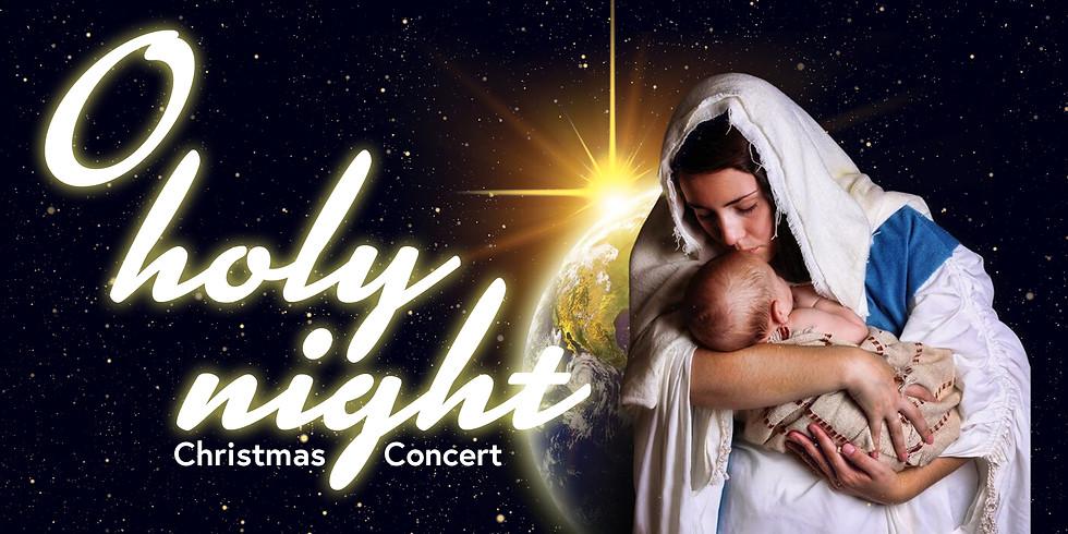 O Holy Night: Christmas Concert
