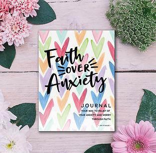 Faith Over Anxiety with flowers.jpg