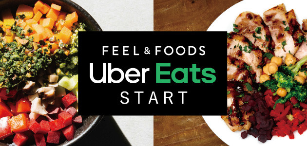 FEEL&FOODS Uber Eats START