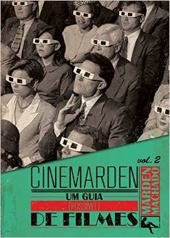 Cinemarden - Um guia (possível) de filmes - Vol. 2
