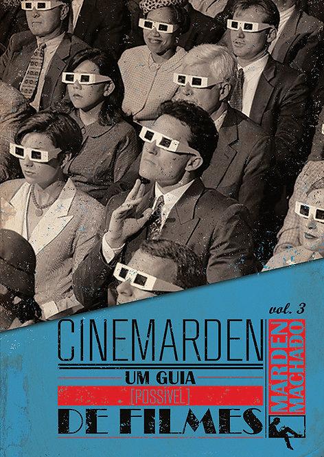 Cinemarden - Um guia (possível) de filmes - Vol. 3