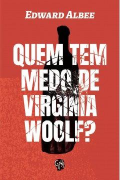 Quem tem medo de Virginia Woolf?