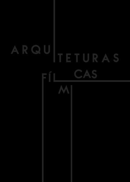Arquiteturas fílmicas