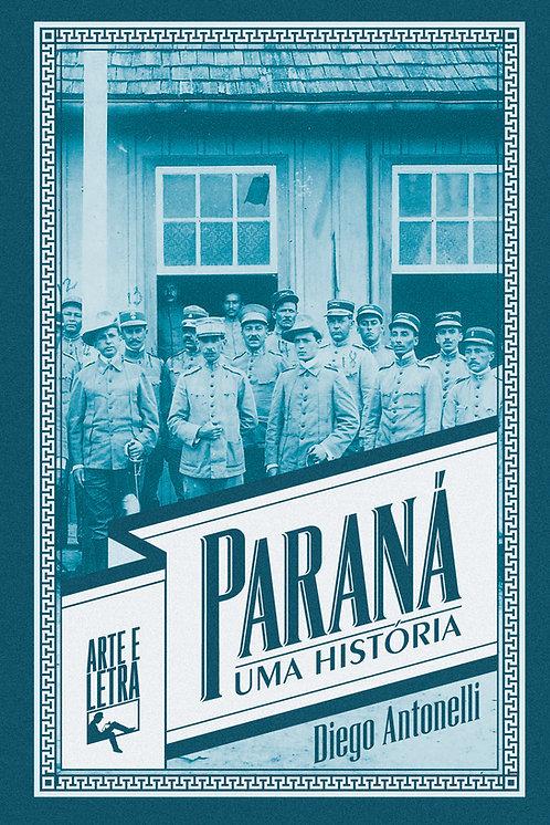 Paraná: uma história