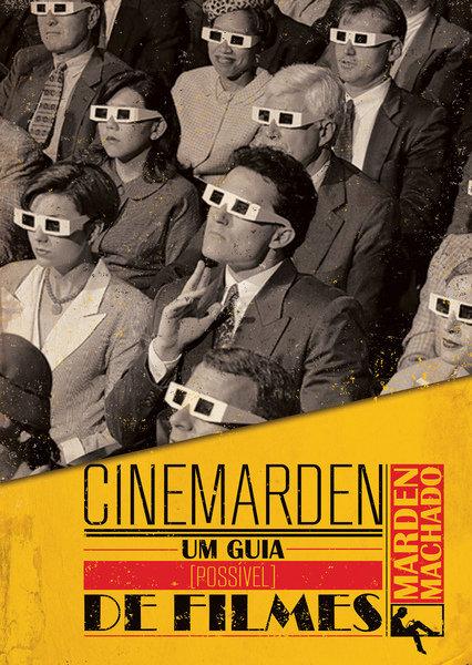 Cinemarden - Um guia (possível) de filmes