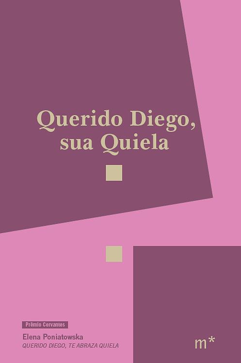 Querido Diego, sua Quiela