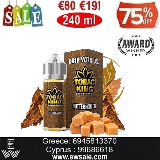 240 ml  Tobac King - Butterscotch DIY Υγρά Αναπλήρωσης