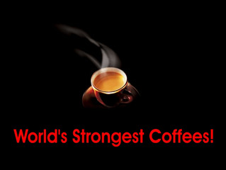 The World's Strongest Coffees! / Οι Πιο Δυνατοί Καφέδες Στον Κόσμο!